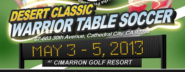 Desert Classic Professional Foosball Event by Warrior Table Soccer