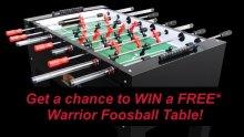 Win A Free Warrior Foosball Table